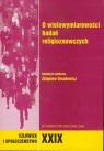 O wielowymiarowości badań religioznawczych Człowiek i Społeczeństwo,
