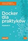 Docker dla praktyków Jeeva S. Chelladhurai, Vinod Singh, Pethuru Raj