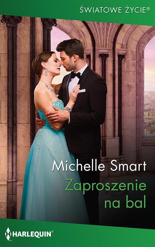 Zaproszenie na bal / Swiatowe Życie Michelle Smart