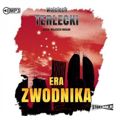 Era Zwodnika. Audiobook (Audiobook) Wojciech Terlecki