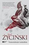 Transcendencja i naturalizm Życiński Józef