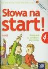 Słowa na start 4 Podręcznik do kształcenia językowego Część 2