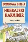 Bombowa biblia. Hebrajski harmider