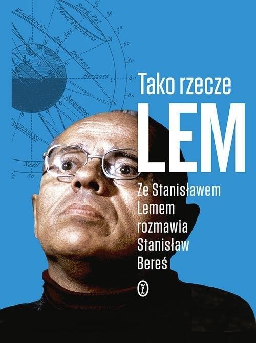 Tako rzecze Lem Lem Stanisław, Bereś Stanisław