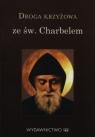 Droga Krzyżowa ze św. Charbelem