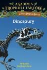 Akademia Tropicieli Faktów Dinozaury Will Osborne, Mary Pope Osborne