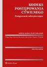 Kodeks postępowania cywilnego Postępowanie zabezpieczające Opracowanie zbiorowe