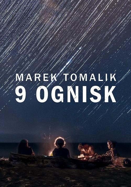9 ognisk Tomalik Marek