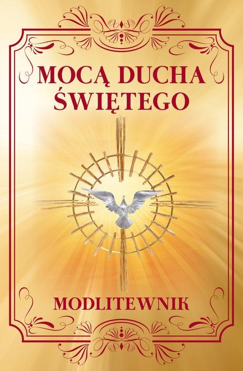 Mocą Ducha Świętego Modlitewnik - Sobolewski Zbigniew - książka