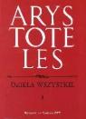 Dzieła wszystkie Tom 3 Arystoteles
