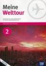 Meine Welttour 2 Język niemiecki Podręcznik z płytą CD