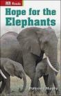 Hope for the Elephants Patricia Murphy