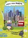Podróż przez miasta z Bartkiem i Benkiem