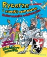 Rycerze i zamki warowne Kolorowanka edukacyjna