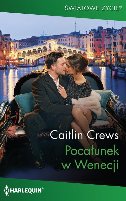 Pocałunek w Wenecji Crews Caitlin