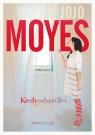 Kiedy odszedłeś Moyes Jojo
