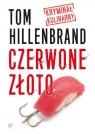 Czerwone złoto Kryminał kulinarny Hillenbrand Tom