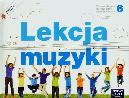 Lekcja muzyki 6 Podręcznik Gromek Monika, Kilbach Grażyna