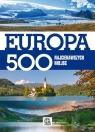 Europa 500 najciekawszych miejsc