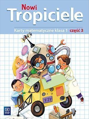 Nowi Tropiciele. Matematyka. Klasa 1. Część 3. Edukacja Wczesnoszkolna Elżbieta Burakowska