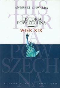 Historia powszechna Wiek XIX Chwalba Andrzej