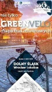 Wrocław i okolice wschód nie tylko Green Velo 100% EKO Opracowanie zbiorowe