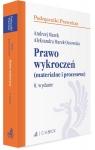 Prawo wykroczeń (materialne i procesowe) WYD.8 Marek Andrzej, Marek-Ossowska Aleksandra