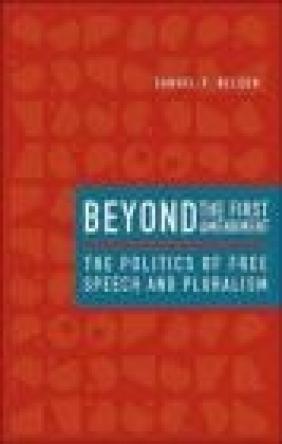 Beyond the First Amendment Samuel P. Nelson,  Nelson