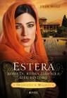 Estera. Kobieta, która zmieniła bieg historii