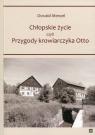 Chłopskie życie czyli przygody krowiarczyka Otto Menzel Oswald