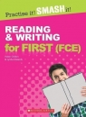 Practice It! Smash It!Reading&Writing for FCE Helen Chilton, Lynda Edwards