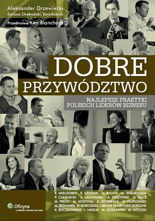 Dobre przywództwo Chełmiński Dariusz, Drzewiecki Aleksander, Kubica Ewa