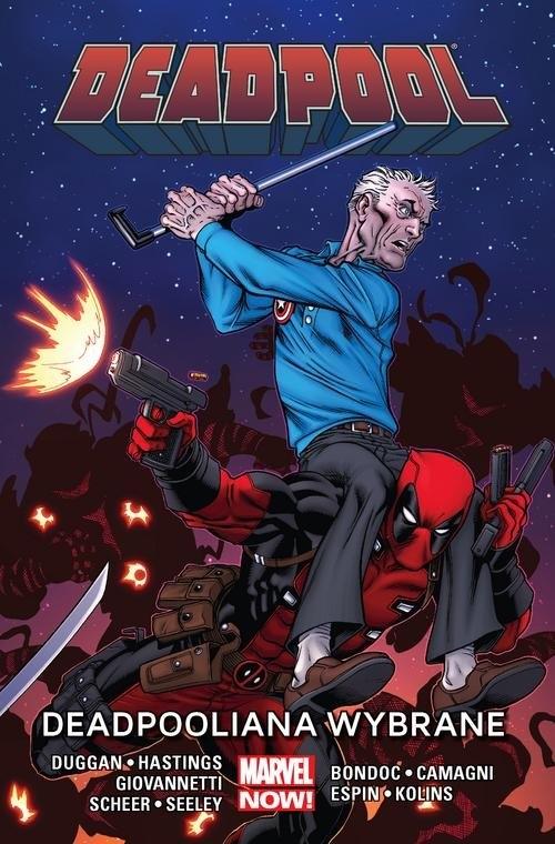 Deadpool Tom 10 Deadpooliana wybrane Dugga Gerry, Hastings Christopher, Scheer Paul, Giovannetti Nick, Seeley Tim, Bondoc Elmo, Camagni J