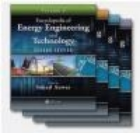Encyclopedia of Energy Engineering and Technology, Second Edition - Three Volume