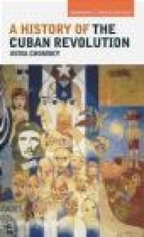 A History of the Cuban Revolution Aviva Chomsky