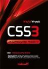 CSS3. Zaawansowane projekty  Wrotek Witold