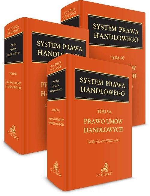 Prawo umów handlowych T.5 A-C System Prawa Handlowego