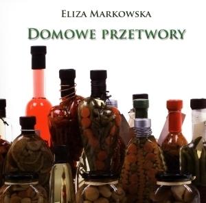 Domowe przetwory Eliza Markowska