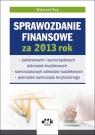 Sprawozdanie finansowe za 2013 rok ? państwowych i samorządowych jednostek Rup Wojciech