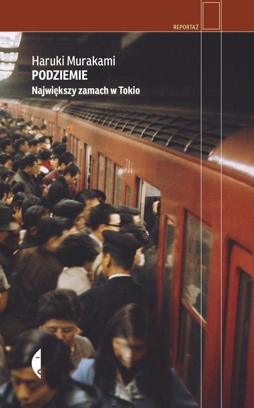 Podziemie. Murakami Haruki