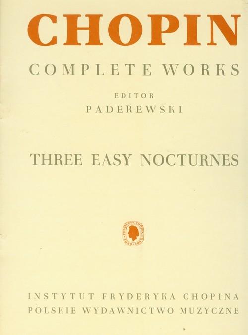 Chopin Complete Works Trzy łatwe nokturny