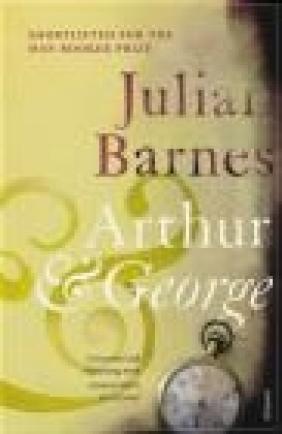 Arthur and George Julian Barnes