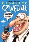 Redaktor Szwędak Wywiady zebrane Dąbrowski Ryszard