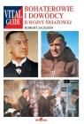 Bohaterowie i dowódcy II wojny światowej