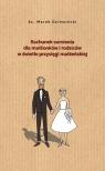 Rachunek sumienia dla małżonków i rodziców...