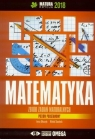 Matura 2018 Matematyka Zbiór zadań maturalnych ZP Irena Ołtuszyk, Witold Stachnik
