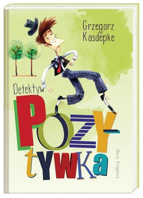 Detektyw Pozytywka (Uszkodzona okładka) Kasdepke Grzegorz