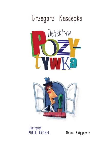 Detektyw Pozytywka Kasdepke Grzegorz