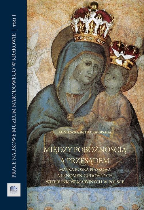 Między pobożnością a przesądem Widacka-Bisaga Agnieszka