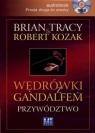 Wędrówki z Gandalfem Przywództwo  (Audiobook)  Tracy Brain, Kozak Robert